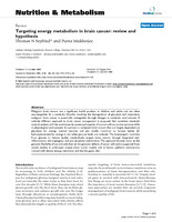 Targeting energy metabolism in brain cancer