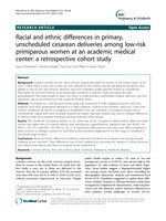 Racial and ethnic differences in primary, unscheduled cesarean deliveries among low-risk primiparous women at an academic medical center: a retrospective cohort study