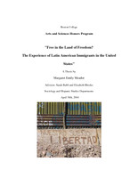 Free in the Land of Freedom? The Experience of Latin American Immigrants in the United States