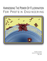 Harnessing the Power of Fluorination for Protein Engineering