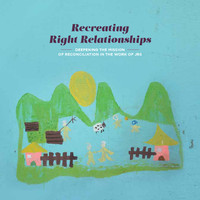 Recreating right relationships