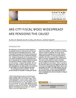 Are city fiscal woes widespread? Are pensions the cause?