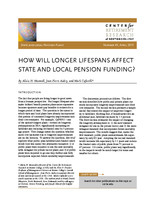 How will longer lifespans affect state and local pension funding?
