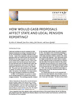How would GASB proposals affect state and local pension reporting?
