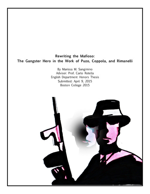 Rewriting The Mafioso The Gangster Hero In The Work Of Puzo Coppola And Rimanelli Escholarship Bc
