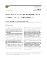 How much do older workers value employee health insurance?