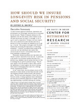 How should we insure longevity risk in pensions and Social Security?
