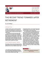 The recent trend towards later retirement