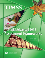 TIMSS advanced 2015 assessment frameworks