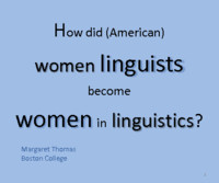 How did (American) women linguists become women in linguistics?