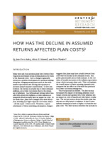 How has the decline in assumed returns affected plan costs?