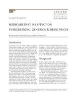 Medicare Part D's effect on evergreening, generics, and drug prices