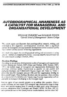 Autobiographical awareness as a catalyst for managerial and organisational development