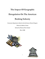 The Impact of Geographic Deregulation on the American Banking Industry
