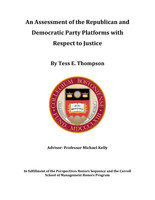 An Assessment of the Republican and Democratic Party Platforms with Respect to Justice