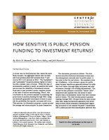 How sensitive Is public pension funding to investment returns?