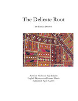 The Delicate Root