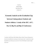 Economic Analysis on the Graduation Gap between Undergraduate Students and Student-Athletes: A study of the SEC, ACC, Pac 12, Big 10, and Big 12 Conferences