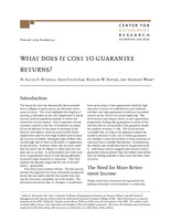 What does it cost to guarantee returns?