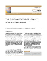 The funding status of locally administered plans