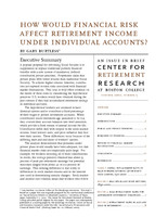 How would financial risk affect retirement income under individual accounts?