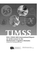 IEA's TIMSS 2003 international report on achievement in the mathematics cognitive domains
