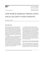 How work & marriage trends affect Social Security's family benefits